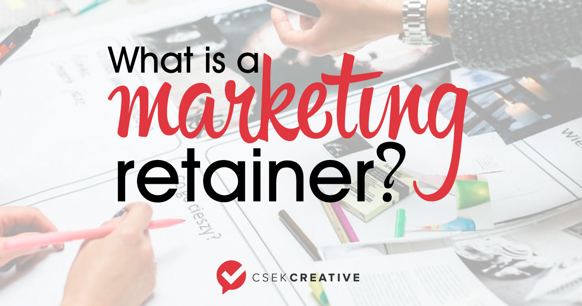 What Is A Marketing Retainer And How Does It Work