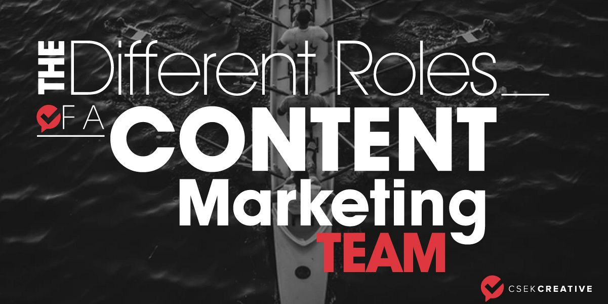 The different roles of a content marketing team