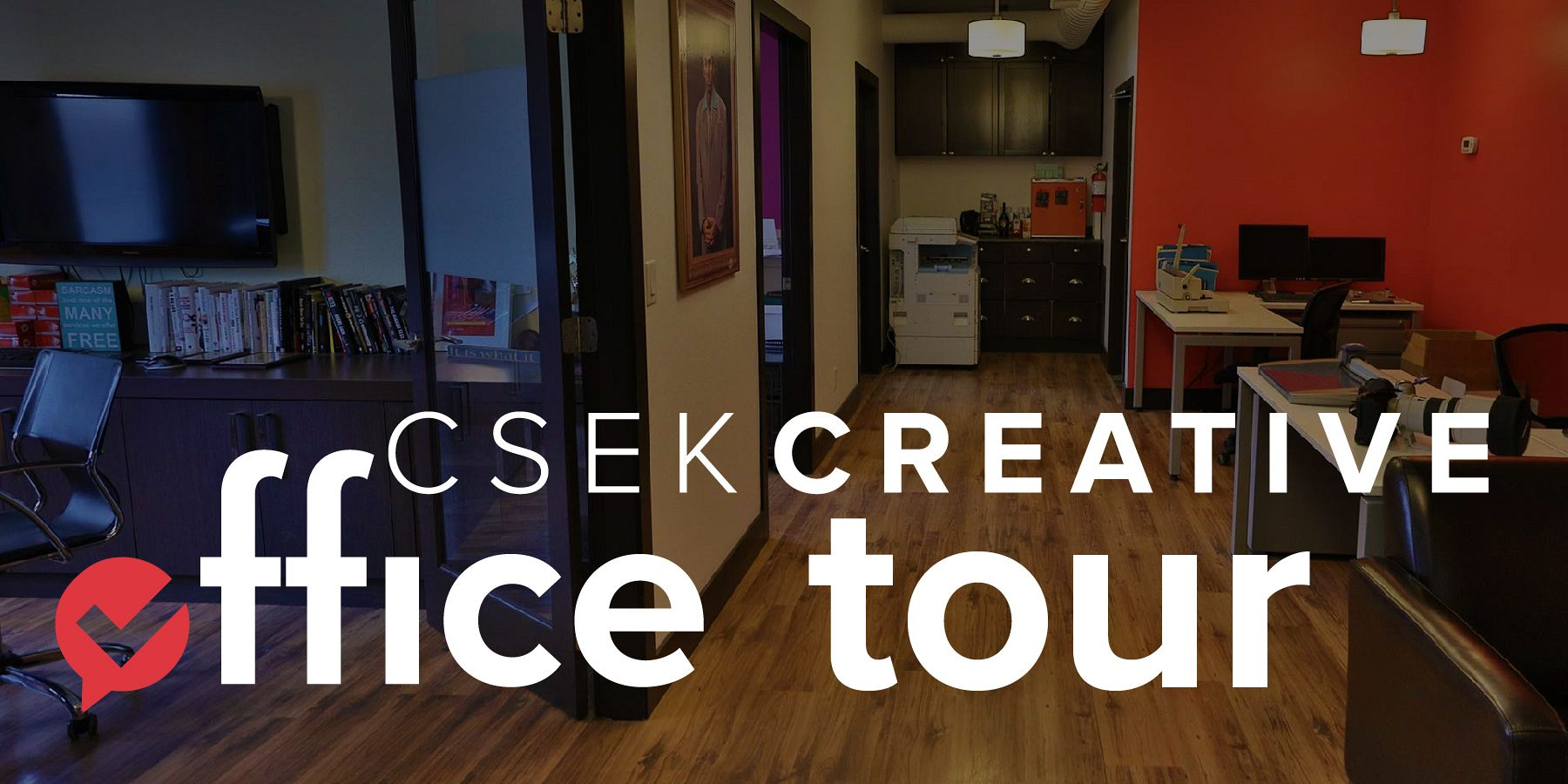 Csek Creative Office Tour